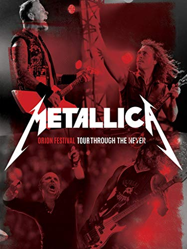Metallica - Orion Festival: Tour Through the Never