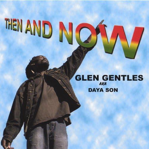 Glen Gentles Aka Daya Son