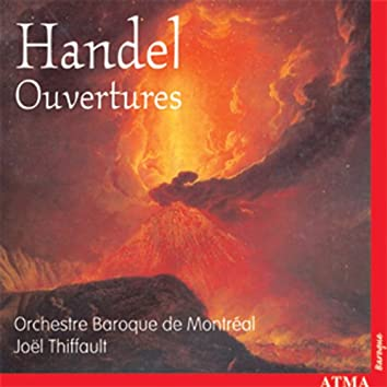 Handel: Opera and Oratorio Overtures