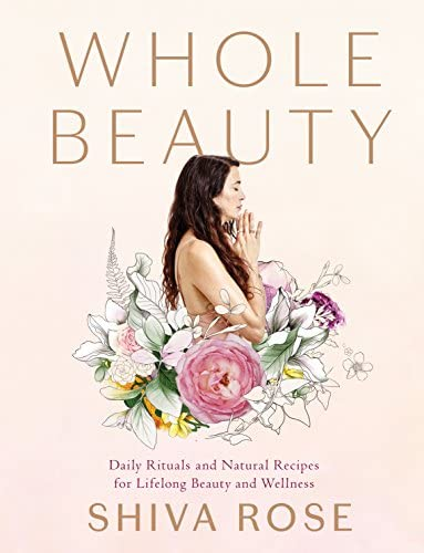 Whole Beauty Daily Rituals and Natural Recipes for Lifelong Beauty and Wellness product image
