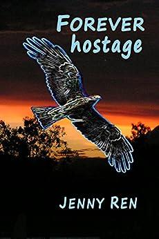 Forever Hostage by [Jenny Ren]