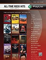 All-Time Rock Hits Sheet Music Playlist: Piano / Vocal / Chords