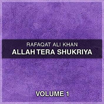 Allah Tera Shukriya, Vol. 1
