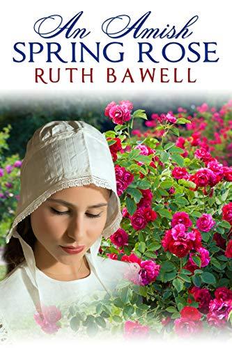 An Amish Spring Rose: Amish Romance