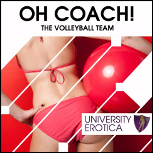 The Volleyball Team: Oh Coach! audiobook cover art