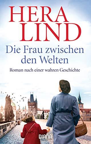 Die Frau zwischen den Welten: Roman