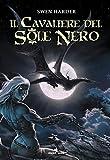 Il cavaliere del Sole Nero