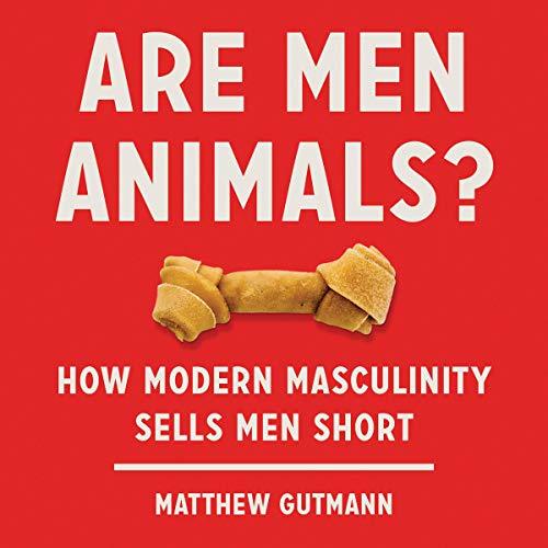 Are Men Animals? cover art