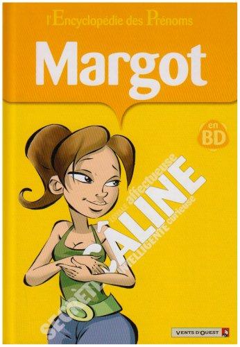 L'Encyclopédie des prénoms - Tome 30: Margot