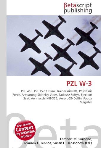 PZL W-3: PZL W-3, PZL TS-11 Iskra, Trainer Aircraft, Polish Air Force, Armstrong Siddeley Viper, Tadeusz Sołtyk, Ejection Seat, Aermacchi MB-326, Aero L-29 Delfín, Fouga Magister