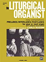The Liturgical Organist