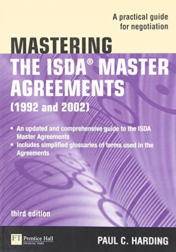 Mastering the Isda Master Agreements 1992 and 2002: A Practical Guide for Negotiation