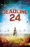 Annette John: Deadline 24