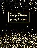 Party Planner and Event Organizer Notebook: Event Planner Organizer, Holiday Party Planning Management, Calendar, To-Do List, Decor Idea, Guest List, ... List, Budget , Gold Star & Black Cover