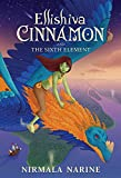 Ellishiva Cinnamon: And The Sixth Element (English Edition)
