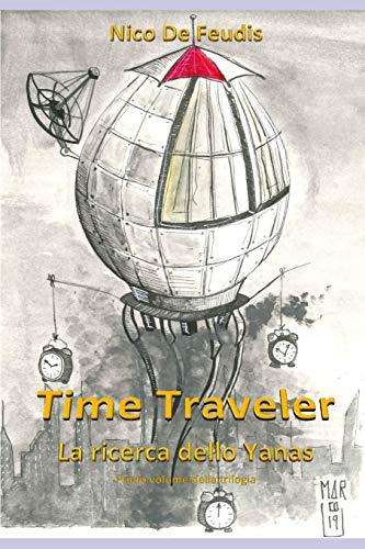 Time Traveler: La ricerca dello Yanas
