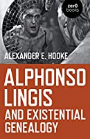 Alphonso Lingis and Existential Genealogy