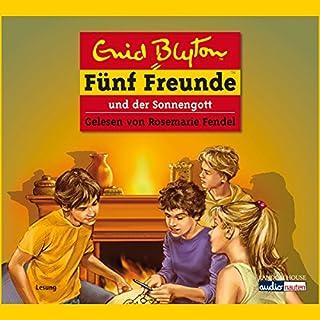 Fünf Freunde und der Sonnengott     Fünf Freunde 57              Autor:                                                                                                                                 Enid Blyton                               Sprecher:                                                                                                                                 Rosemarie Fendel                      Spieldauer: 2 Std. und 21 Min.     25 Bewertungen     Gesamt 3,9