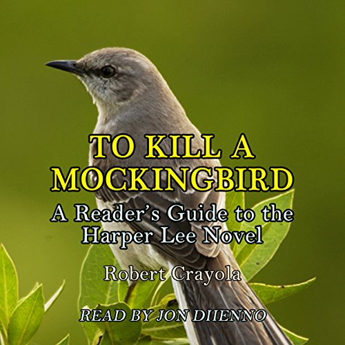 To Kill a Mockingbird: A Reader's Guide to the Harper Lee Novel cover art