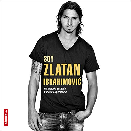 Soy Zlatan Ibrahimović [I Am Zlatan Ibrahimović] Titelbild