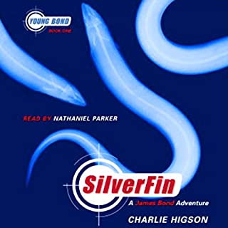 SilverFin     Young Bond, Book 1              By:                                                                                                                                 Charlie Higson                               Narrated by:                                                                                                                                 Nathaniel Parker                      Length: 8 hrs and 28 mins     192 ratings     Overall 4.2