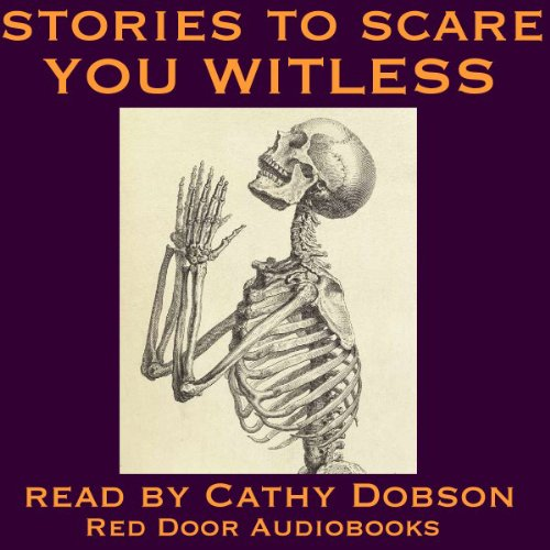 Stories to Scare You Witless audiobook cover art