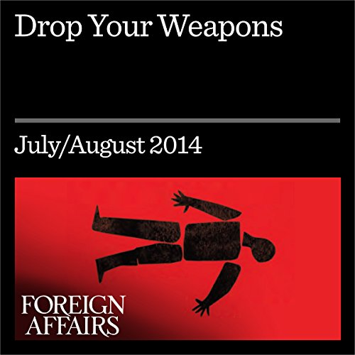 Drop Your Weapons audiobook cover art