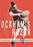 Ockham's Razor: A Sandbag Training book for Real World Strength, Elite Conditioning, Fat Burning and Athletic Performance: An Old Principle for Strong Legs, Strong Lungs and a Strong Mind