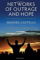 Networks of Outrage and Hope: Social Movements in the Internet Age by Manuel Castells(2015-04-13)