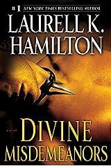 Divine Misdemeanors: A Novel (A Merry Gentry Novel Book 8) Kindle Edition