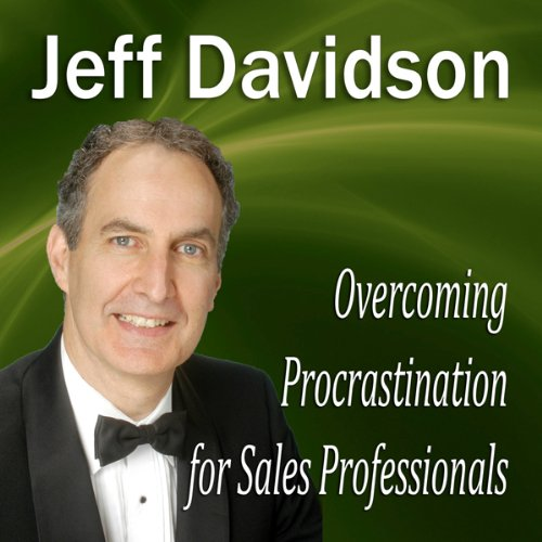 Overcoming Procrastination for Sales Professionals audiobook cover art