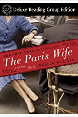 The Paris Wife (Random House Reader's Circle Deluxe Reading Group Edition): A Novel Kindle Edition