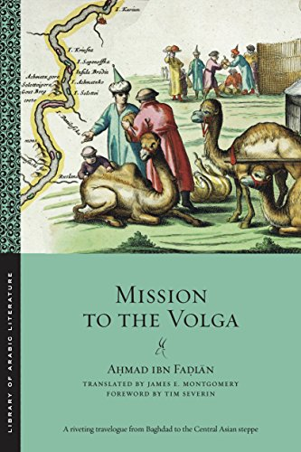 Mission to the Volga (Library of Arabic Literature Book 28) (English Edition)