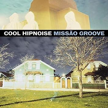 Missão Groove (Edição Especial)