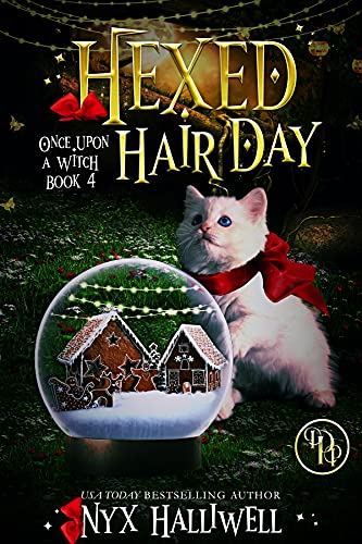 Hexed Hair Day (Once Upon a Witch Book 4) by [Nyx Halliwell]