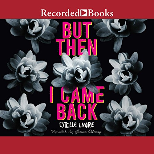 But Then I Came Back audiobook cover art