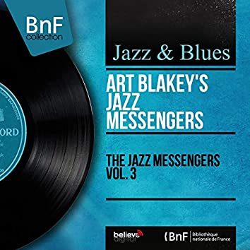 The Jazz Messengers Vol. 3 (feat. Kenny Clarke) [Mono Version]