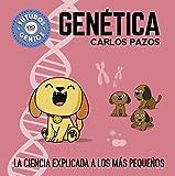 Genética (Futuros Genios): La ciencia explicada a los más pequeños