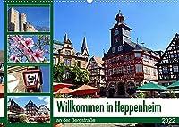 Willkommen in Heppenheim an der Bergstrasse (Wandkalender 2022 DIN A2 quer): Das sehenswerte Heppenheim an der Bergstrasse ist eine von alten Fachwerkhaeusern gepraegte kleine Stadt inmitten von Weinbergen, bewacht von der eindrucksvollen Strahlenburg. (Monatskalender, 14 Seiten )