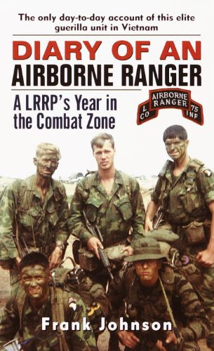 Diary of an Airborne Ranger: A LRRP