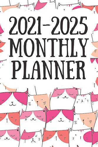2021-2025 Monthly Planner: Gift for cat lovers; cat themed planner; 2021 to 2025 calendar diary; cute gifts; gift for teens; gift for coworker friends; gifts under 10