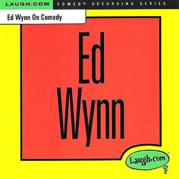 Ed Wynn on Comedy
