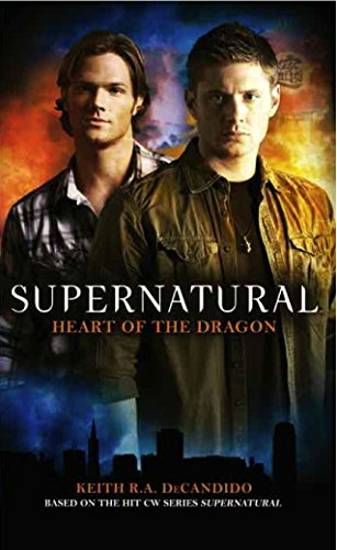 Compare Textbook Prices for Supernatural: Heart of the Dragon 1 Edition ISBN 9781848566002 by DeCandido, Keith R.A.