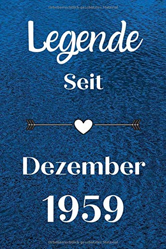 Legende seit Dezember 1959: Notizbuch a5 liniert softcover geburtstag geschenkideen frauen Männer,Lustige Geburtstagsgeschenk für Bruder Schwester Freunde kollege, geburtstag 61 jahre