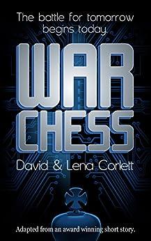 War Chess by [David Corlett, Lena Corlett, Gary Covich]