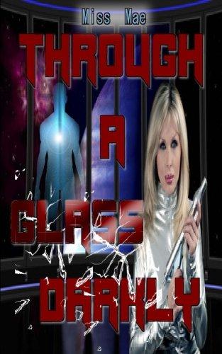 Book: Through a Glass Darkly by Miss Mae