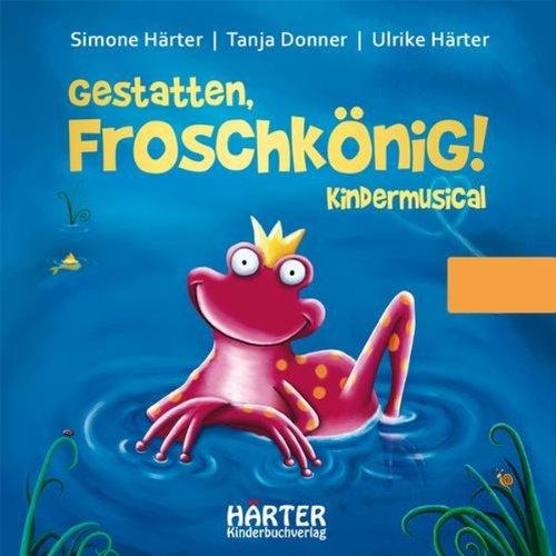 Gestatten, Froschkönig! Titelbild