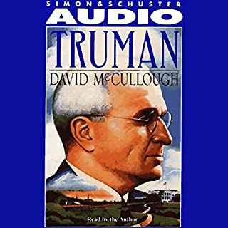 Truman                   By:                                                                                                                                 David McCullough                               Narrated by:                                                                                                                                 Nelson Runger                      Length: 54 hrs and 21 mins     468 ratings     Overall 4.5