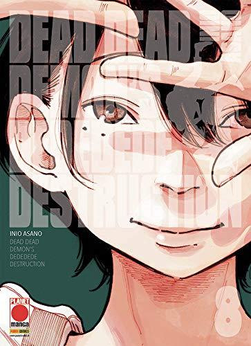 #MYCOMICS Dead Dead Demon's Dededede Destruction N°8 - Planet Manga - Panini Comics - Italien