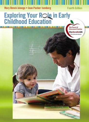 Exploring Your Role in Early Childhood Education (Myeducationlab)